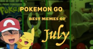 Pokemon Go best memes of july