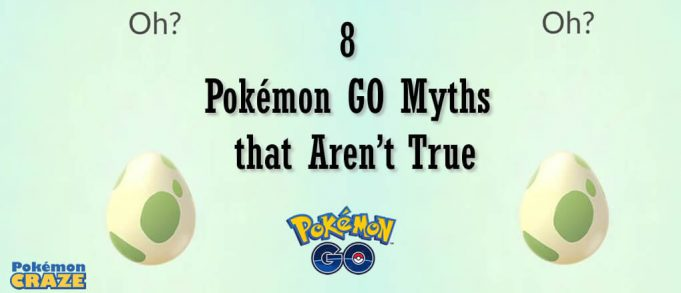 8 Pokémon GO Myths that Aren't True