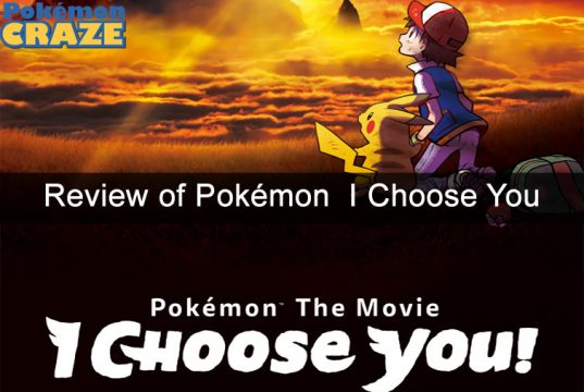 review-of-pokemon-i-choose-you
