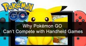 why-pokemon-go-cant-compete-with-handheld-games