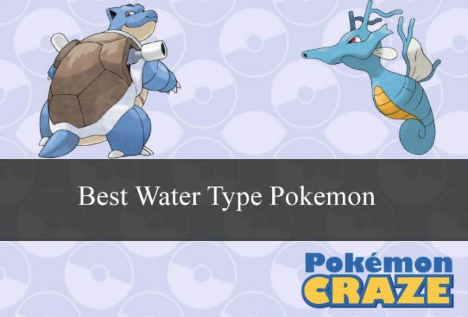 Best Water Type Pokemon Across All Generations | Pokemon Craze