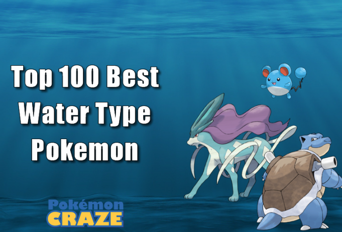 Top 100 Best Water Type Pokemon