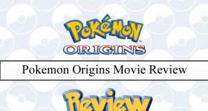 Pokemon Origins Movie Review