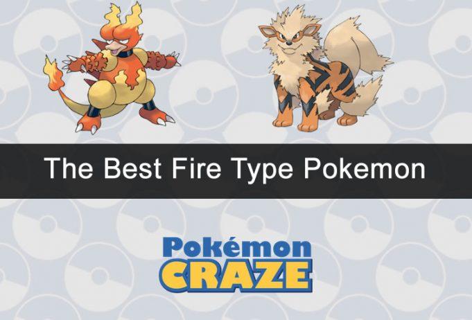 Top 35 Best Fire Type Pokemon Across All Generations Pokemoncraze