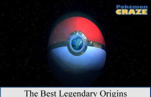 The Best Legendary Origins