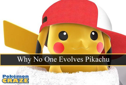 Why No One Evolves Pikachu