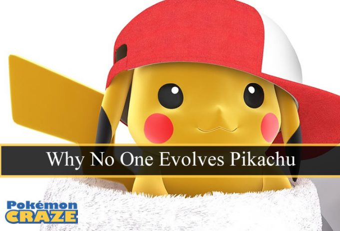 Why No One Evolves Pikachu