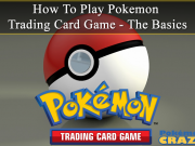 How to Play Pokemon Trading Card Game (TCG) – The Basics